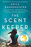 The Scent Keeper: A Novel (English Edition)