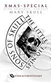 Sons of Skull: The Little : XMAS-SPECIAL DARK ROMANCE FANTASY (Sons of Skull: Wolves)