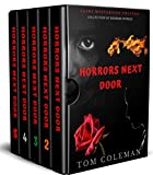 Horrors Next Door: Short Horror Stories Collection to play with your mind (English Edition)
