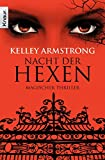 Nacht der Hexen: Women of the Otherworld 3 (Die Otherworld-Reihe, Band 3)