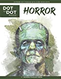 Horror - Dot to Dot Puzzle (Extreme Dot Puzzles with over 15000 dots): Extreme Dot to Dot Books for Adults - Challenges to complete and color (Modern Puzzles Dot to Dot Book, Band 4)