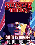 Stranger Things Color By Number: American Science Fiction Horror Web Television Series Illustration Color Number Book for Fans Adults Stress Relief Gift