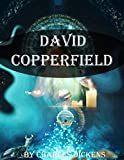 David Copperfield by Charles Dickens (Edit the illustration ): Orphans -- Fiction,Autobiographical fiction,Bildungsromans,Young men -- Fiction,Stepfathers ... labor -- Fiction (English Edition)